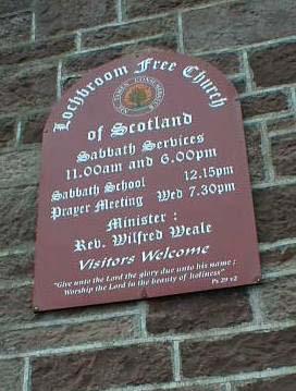 Lochbroom Free Church sign, Ullapool